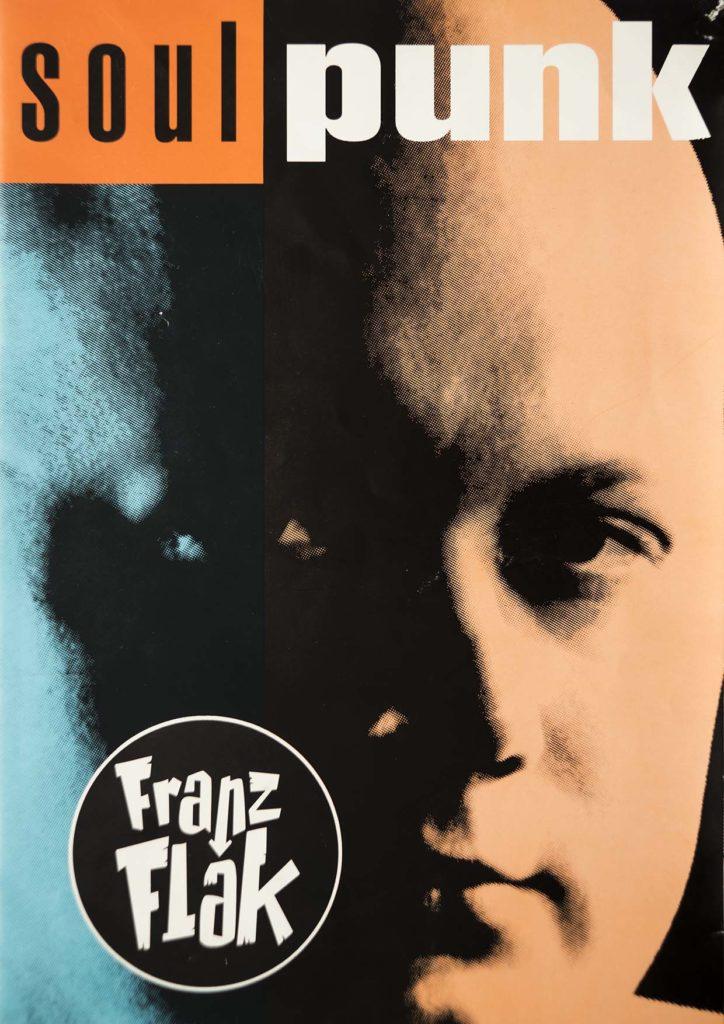 Franz Flak Soulpunk