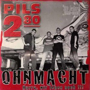 Pils 2,80 - Ohnmacht - Hurra wir leben noch - Album