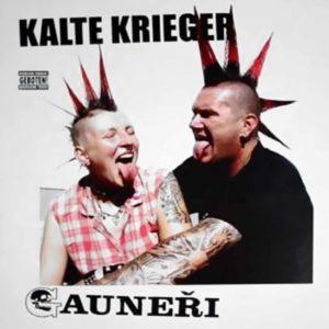 Kalte Krieger + Gauneri - Split LP - 2004