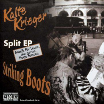Kalte Krieger + Striking Boots - Split EP - 1999
