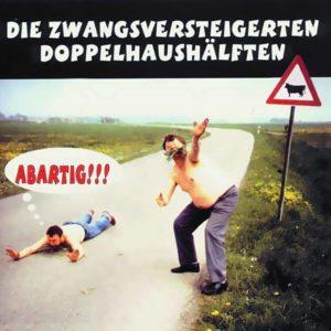 Zwangsversteigerten Doppelhaushälften - Abartig - Album