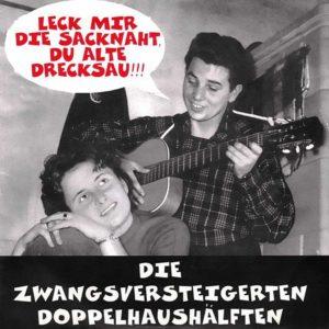 Zwangsversteigerten Doppelhaushälften - Leck mir die Sacknaht Du alte Drecksau - EP