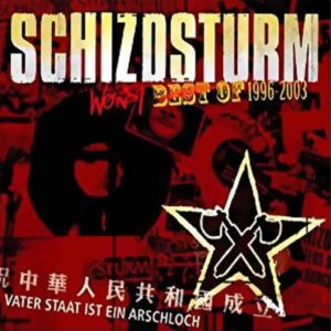 Schizosturm - Worst Of 1996-2003