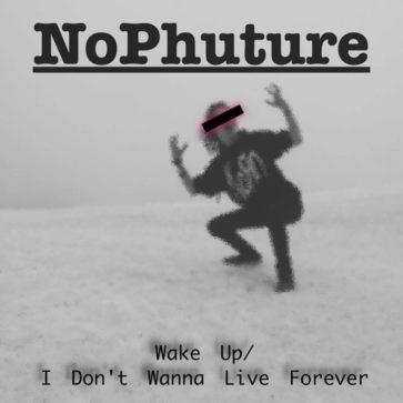 NoPhuture - Wake Up - EP - 2017