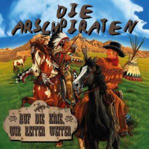 Arschpiraten - Auf die Knie, wir reiten weiter - 2016